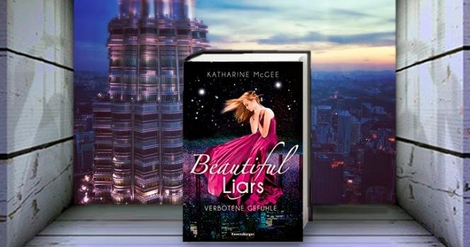 Beautiful Liars - Verbotene Gefühle von Katharine McGee_Ravensburger Buchverlag